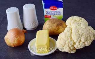 Суп-пюре из цветной капусты: рецепты приготовления со сливками. молоком и различными овощами